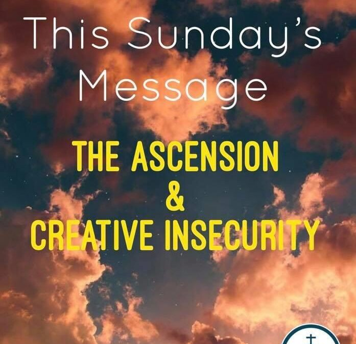The Ascension & Creative Insecurity