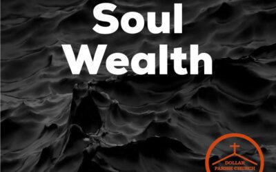Soul Wealth